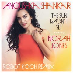 The Sun Won't Set - Anoushka Shankar,Norah Jones