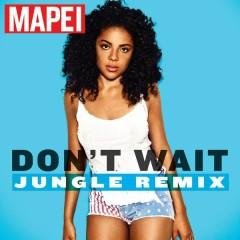 Don't Wait (Jungle Edit)