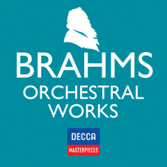 Decca Masterpieces: Brahms Orchestral Works - Various Artists