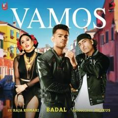 Vamos - Badal,Dr Zeus,Raja Kumari