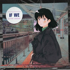 If We (Guitar Ver) (Single) - Croq