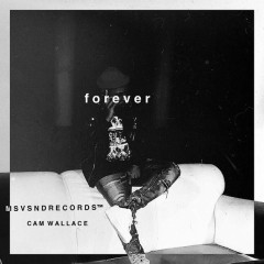 Forever (Single) - Cam Wallace