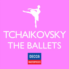 Decca Masterpieces: Tchaikovsky - The Ballets - Various Artists