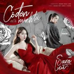 Cô Đơn Mình Tôi (Single) - Sara Luu, Ivone
