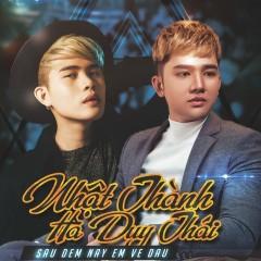 Sau Đêm Nay Em Về Đâu (Single) - Nhật Thành, Hà Duy Thái