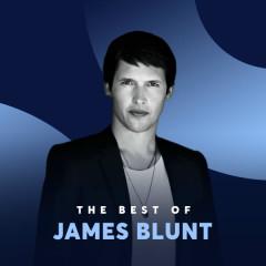 Những Bài Hát Hay Nhất Của James Blunt - James Blunt