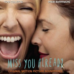 Miss You Already (Original Motion Picture Soundtrack)