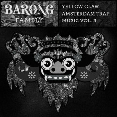 Amsterdam Trap Music, Vol. 3 (EP) - Yellow Claw