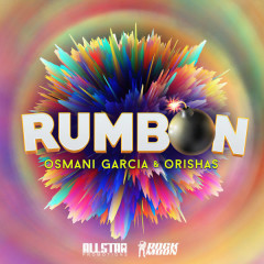 Rumbon (Single) - Osmani Garcia, Orishas
