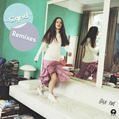 High Five (Remixes) - Sigrid