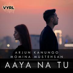 Aaya Na Tu (Single)
