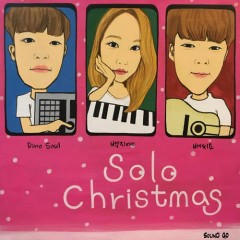 Solo Christmas (Single) - DinoSoul, Baek Ji Ye, BaeCyo