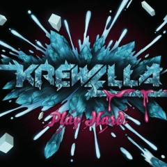 Play Hard EP - Krewella