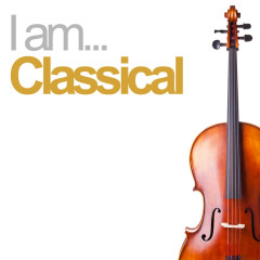 I Am Classical - Various Artists