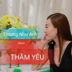 Thầm Yêu - Trương Như Anh