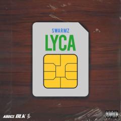 Lyca (Single) - Swarmz