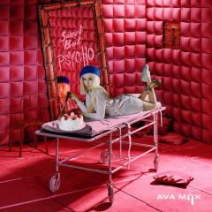 Sweet But Psycho (Single) - Ava Max