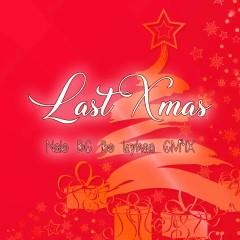 Last Xmas (Single) - CM1X, NALO, BC, Bò, Lyhan