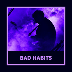 Bad Habits - Various Artists
