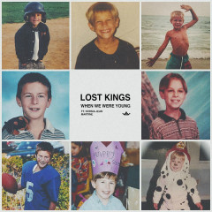 When We Were Young (Single) - Lost Kings