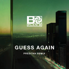 Guess Again (Preditah Remix)