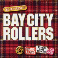 Bay City Rollers - The Best Of - Bay City Rollers