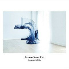 Dreams Never End - Spangle Call Lilli Line