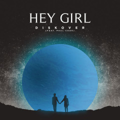 Hey Girl (Single) - Diskover