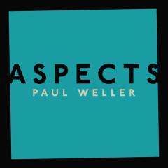 Aspects (Single) - Paul Weller