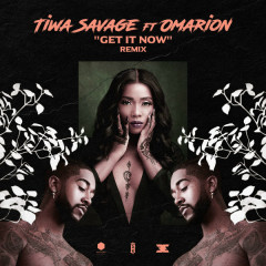 Get It Now (Remix) - Tiwa Savage