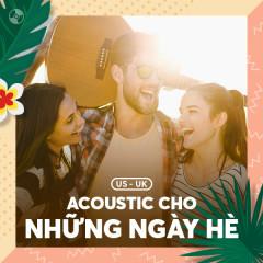Nhạc Acoustic Cho Những Ngày Hè - Various Artists