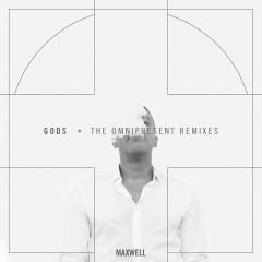 Gods (Remixes) - Maxwell