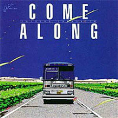 Come Along 1 (1997 Remaster)