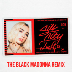 Electricity (The Black Madonna Remix) - Silk City, Dua Lipa
