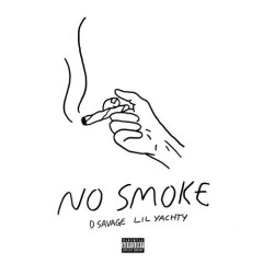 No Smoke (Single) - D. Savage, Lil Yachty