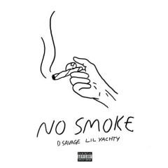 No Smoke (Single) - D. Savage, Lil Yachty