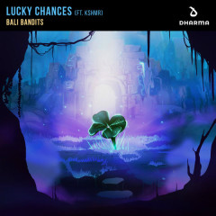 Lucky Chances (Single) - Bali Bandits