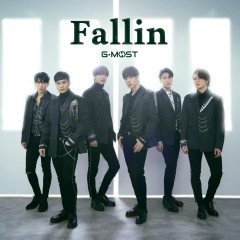 Fallin (Single) - G MOST
