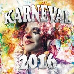 Karneval 2016 - Various Artists