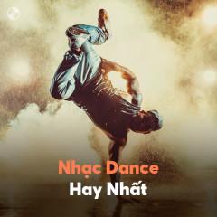 Nhạc Dance Hay Nhất - Various Artists
