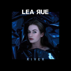 River (Single) - Lea Rue