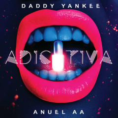 Adictiva (Single) - Daddy Yankee, Anuel AA