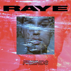 Friends (Single) - Raye