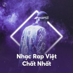 Nhạc Rap Việt Chất Nhất - Various Artists