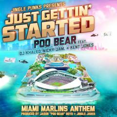Just Gettin' Started (Single) - Poo Bear