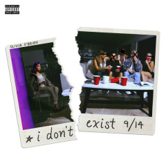 I Don't Exist (Single) - Olivia O'brien