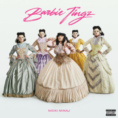 Barbie Tingz (Single) - Nicki Minaj