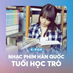 Nhạc Phim Hàn Quốc Tuổi Học Trò