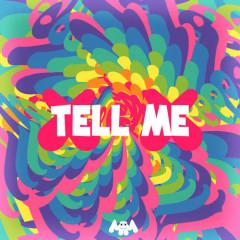 Tell Me (Single)