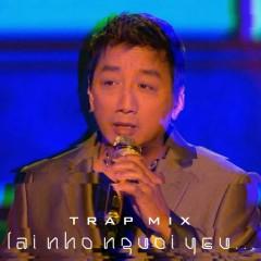 Lại Nhớ Người Yêu (DinhLong Mix) (Single) - DinhLong